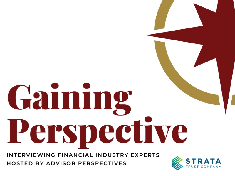 STRATA Trust Company featured on Gaining Perspective Podcast