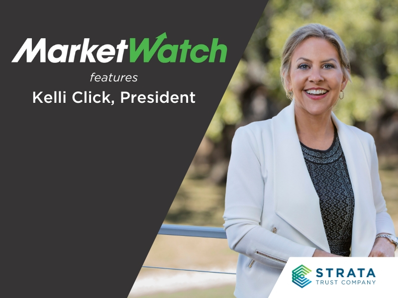 MarketWatch Features Kelli Click, STRATA Trust Company