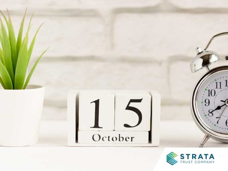 October 15 – Not Just the Last Day to File Your Tax Return